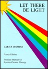 Let There Be Light - Dinshah P. Ghadiali